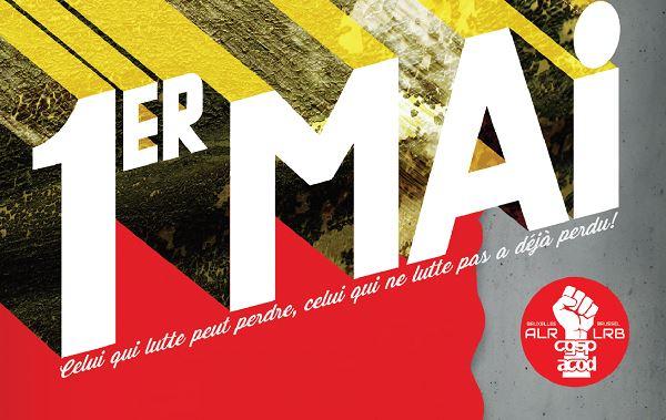 Bruxelles – Manifestation pour un «1er Mai Jour de Lutte!»