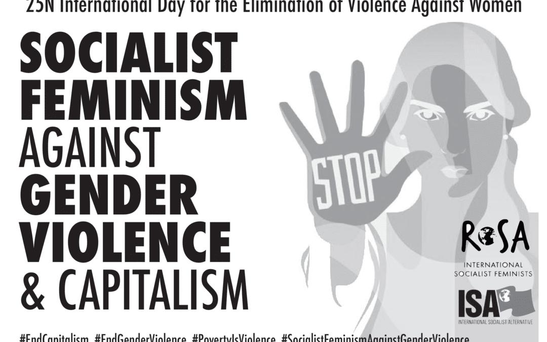 25 Novembre. Contre la violence capitaliste, le féminisme socialiste !