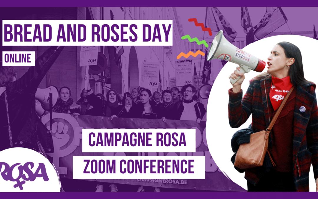 Bread and Roses Day. Après le 8 Mars 2021 participe à la Conférence nationale de la Campagne ROSA !