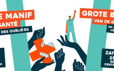 Action. 29 mai, 15h, Bruxelles-central: GRANDE MANIF' DE LA SANTÉ ET DES OUBLIÉ·ES ACTE 2 !